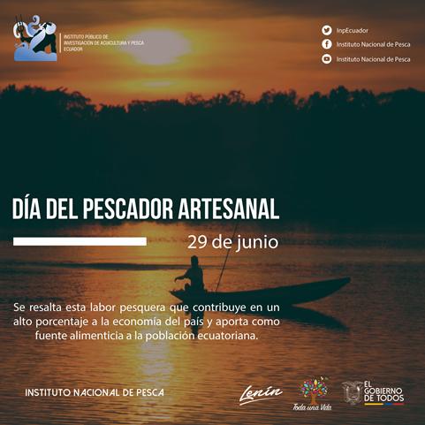 """La celebración conocida como """"Día del Pescador Artesanal Ecuatoriano"""" fue instituida mediante Decreto Ejecutivo No. 2458, emitido el 20 de enero de 1995 en el gobierno del extinto Presidente Sixto Durán – Ballén."""